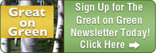 Sign Up For Great On Green Newsletter